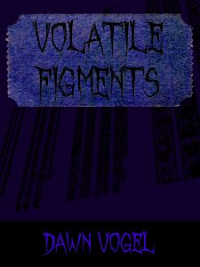 Cover art for Volatile Figments