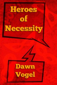 Cover art for Heroes of Necessity