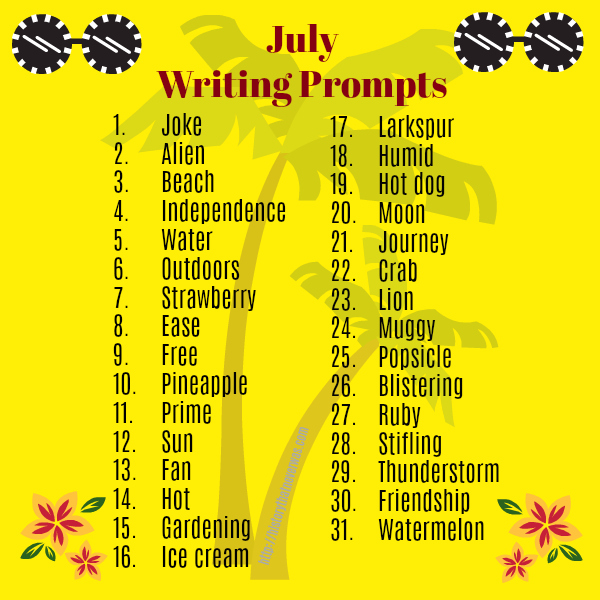 July writing prompts