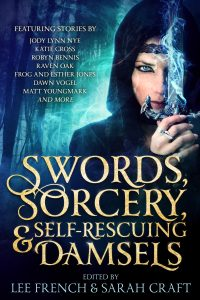 Cover art for Swords, Sorcery, & Self-Rescuing Damsels